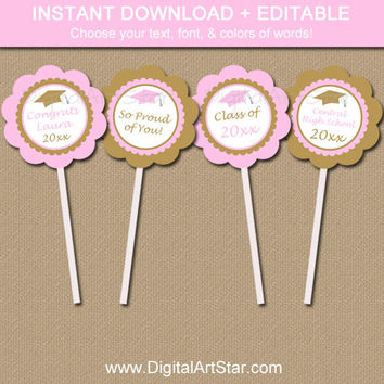 Pink & Gold Graduation Cupcake Toppers Printable - Girl Graduation Party Decorations - EDITABLE Graduation Cupcake Picks - Instant Download