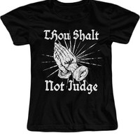 Women's Thou Shalt Not Judge T-Shirt