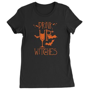 Drink Up Witches Womens T-shirt