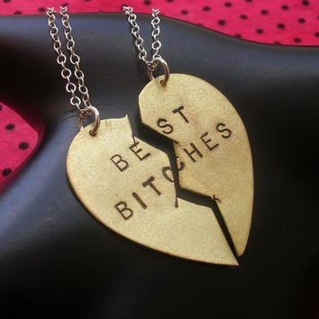 BEST BITCHES Necklaces--Brass Split Heart Necklace, Best Friends Charm Necklaces, Handstamped Necklace, Partners in Crime, Sisters