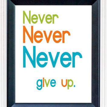 Never Give Up Winston Churchill Typography Print Poster Motivational Quote Inspirational Encouraging Modern Wall Art **Buy 2 Get One FREE**