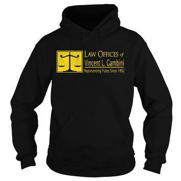 Law offices of vincent L Gambini representing yutes since 1992 shirt Hoodie