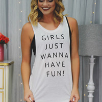 Just Wanna Have Fun Tank