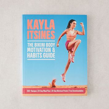 The Bikini Body Motivation & Habits Guide By Kayla Itsines | Urban Outfitters