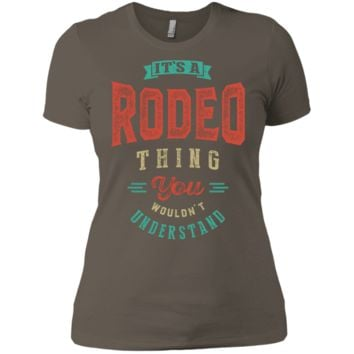 It's a Rodeo Thing | Sports T-Shirt