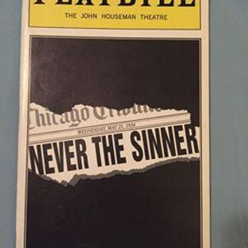 Never The Sinner Playbill