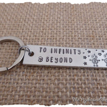 Hand Stamped Key Chain - To Infinity and Beyond - Handmade Gift - Gift for Him - Gift for Him - Unisex - Gift Idea - Stamped Metal Key Ring