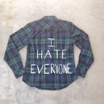 I Hate Everyone Hand-Painted Flannel Button-Down Size Small
