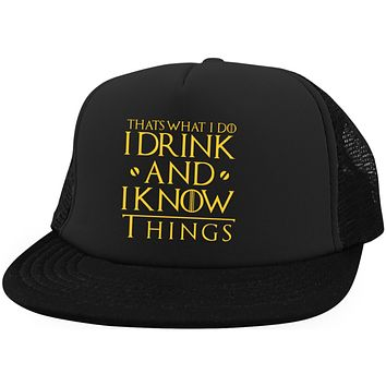 I Drink and I Know Things Hat Thats What I Do I Drink and I Know Things Hat