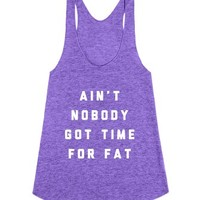Ain't Nobody Got Time for Fat-Female Tri Orchid Tank