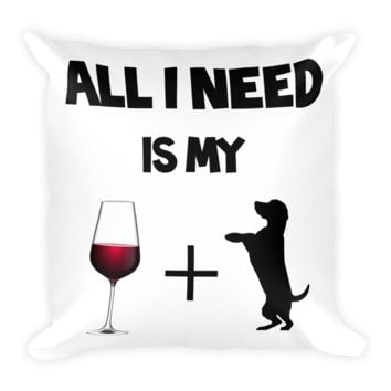 Wine and Dog - Square Pillow