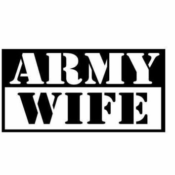 Army Wife Mitlitary Vinyl Decal Sticker Car Truck Window Wall Bumper