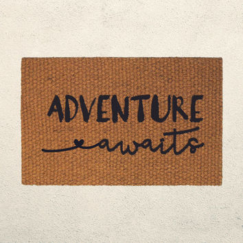 READY TO SHIP - Adventure Awaits Doormat – Welcome Mat - Home Decor - Inspirational Decor - Adventure Decor - Housewarming Gift - Wanderlust