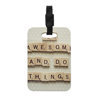 "Cristina Mitchell ""Be Awesome And Do Things"" Wooden Letters Decorative Luggage Tag"