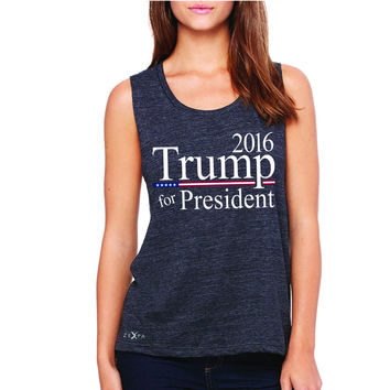 Zexpa Apparel™ Trump for President 2016 Campaign Women's Muscle Tee Politics Sleeveless