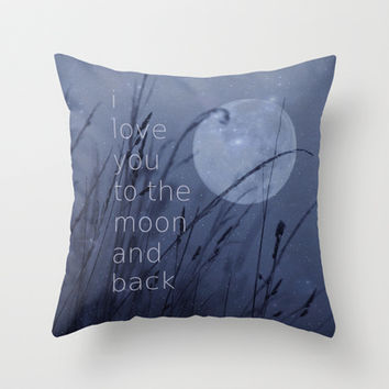 I love you to the moon and back Throw Pillow by SUNLIGHT STUDIOS  Monika Strigel