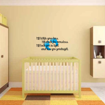 I'll Tickle Your Toes, I'll Check for Monsters, I'll Tuck You in Tight and Kiss You Goodnight Vinyl Wall Words Decal Sticker