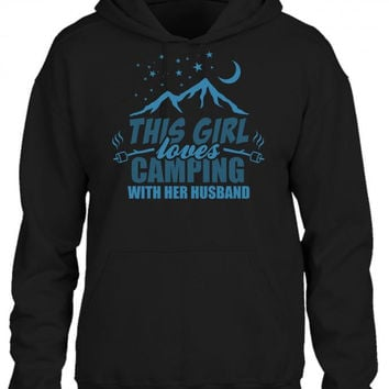 this girl loves camping with her husband HOODIE