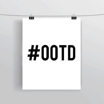 Hashtag #OOTD INSTANT DOWNLOAD Printable Typography Prints and Posters Social Media Home Decor Fashion Blogger Teen Bedroom Decor