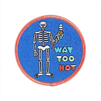 Way Too Hot Patch