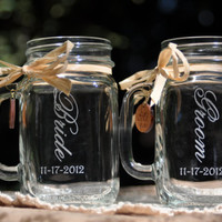 Bride and Groom Mason Jar Glasses dated - Choice of 10 Fonts - Left Handle or Right Handle Choices