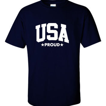 USA Proud - Perfect Shirt For Olympics