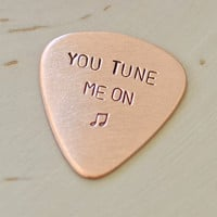 Guitar Pick Handmade from Copper Stamped with You Tune Me On