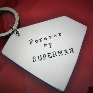 Super Man Superman SUPER HERO Keychain Fob Custom Hand Stamped Aluminum Father Dad Husband Mens Key Chain, Forever My Superman Superhero