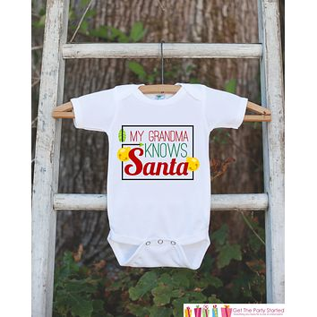 Novelty Christmas Outfit - My Grandma Knows Santa Onepiece - Christmas Shirt for Baby Boy or Baby Girl - Funny Humorous Christmas Outfit