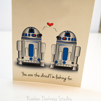 You are the Droid I'm Looking For- Star Wars Inspired Note Card