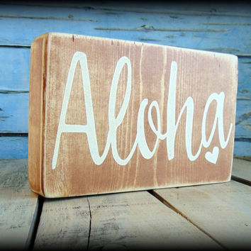 Aloha Sign, Wooden Shelf Sitter, Beach House Decor, Hawaii Plaque,Hawaiian Decor,Rustic Wooden Sign,Beach Theme,Gifts Under 20,Handmade Sign