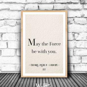 Star Wars, Epic movie quote, Movie line printable, Movie wall art, Movie poster, Gift idea, Birthday gift, Printable Living Wall decor