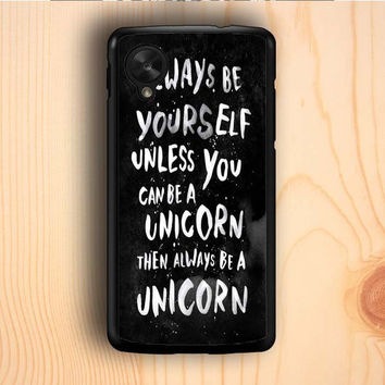 Dream colorful Unicorn Quote Black And White Design Nexus 5 Case