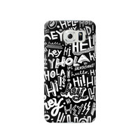 P2744 Hey Hi Hello Pattern Phone Case For Samsung Galaxy S6