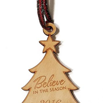 Believe in the Season 2016 Tree Laser Engraved Wooden Christmas Tree Ornament Gift Seasonal Decoration