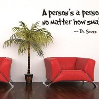 ZooYoo Quote Dr Seuss a Person's a Person,no Matter How Small, Wall Art Vinyl Decals Stickers Quotes and Sayings Home Art Decor Wall Sticker Decal Love Kids Bedroom
