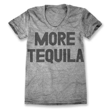 More Tequila Tee