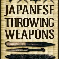 Japanese Throwing Weapons: Mastering Shuriken Throwing Techniques: Japanese Throwing Weapons