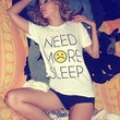 NEED MORE SLEEP Vintage Unisex Tee