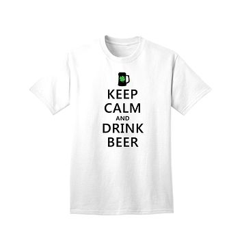 Keep Calm and Drink Beer Adult Unisex St Patrick's Day T-Shirt