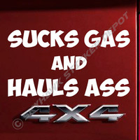 Suck Gas and Haul Ass Funny Bumper Sticker Vinyl Decal JDM Dope Euro Turbo Diesel Truck 4x4 Off Road Big Block V6 Classic Muscle Car