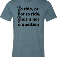 "Bicycle T-Shirt -Road Bike-""To Ride, or Not to Ride""-Men's Bicycle Shirt-Heather Blue"
