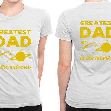 ESBH9S Greatest Dad In The Universe B 2 Sided Womens T Shirt