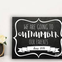 Pregnancy Announcement Photo Prop Sign, We Are Going To Outnumber Our Parents, Baby Number 3, Maternity Photography, Pregnancy Chalkboard