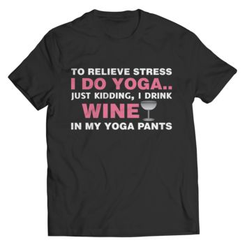 Limited Edition - To Relieve Stress I DO Yoga