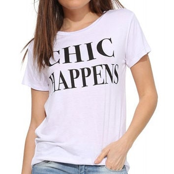 White Chic Happens Shirt