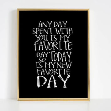 """Nursery Wall Art Little Girl Printable Poster Winnie the Pooh quote """"any day spent with you is my favorite day""""  Winnie the Pooh Quote"""