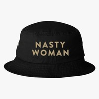 Such A Nasty Woman  Bucket Hat