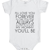 I Love You Forever-Unisex White Baby Onesuit 00