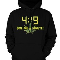 4:19 Give Me A Minute Mens Sweatshirt, Funny Trendy Hot Weed Smoking 420 Mens Pullover Hoodie